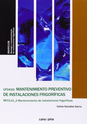 MANTENIMIENTO PREVENTIVO DE INSTALACIONES FRIGORIFICAS