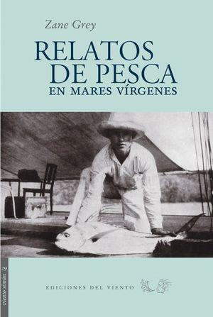 RELATOS DE PESCA EN MARES VIRGENES