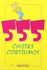 555 CHISTES CORTISIMOS
