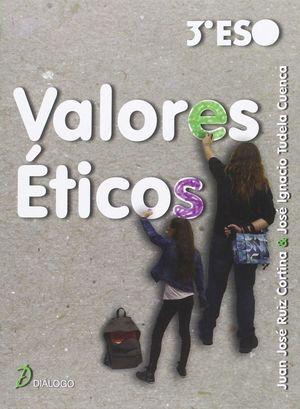 VALORES ETICOS 3º ESO