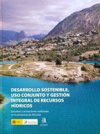 DESARROLLO SOSTENIBLE, USO CONJUNTO Y GESTIÓN INTEGRAL DE RECURSOS HÍDRICOS