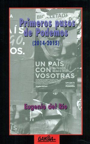 PRIMEROS PASOS DE PODEMOS (2014-2015)