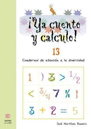 YA CUENTO Y CALCULO 13