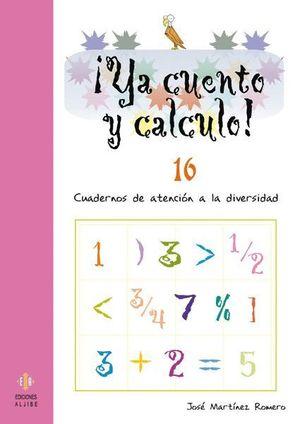 YA CUENTO Y CALCULO 16