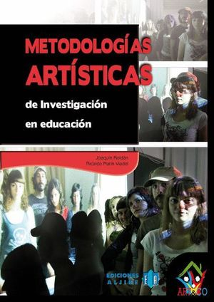 METODOLOGIAS ARTISTICAS DE INVESTIGACION EN EDUCACION