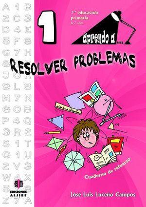 APRENDO A... RESOLVER PROBLEMAS 1