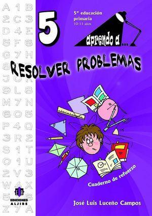 APRENDO A... RESOLVER PROBLEMAS 5