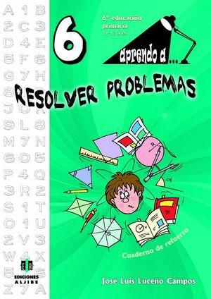 APRENDO A... RESOLVER PROBLEMAS 6