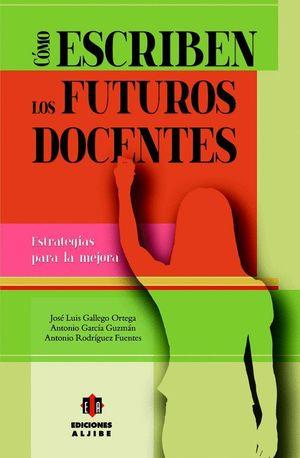 CÓMO ESCRIBEN LOS FUTUROS DOCENTES