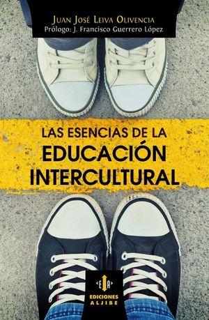 LAS ESENCIAS DE LA EDUCACION INTERCULTURAL