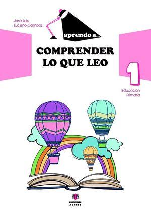 APRENDO A COMPRENDER LO QUE LEO 1 EDUCACION PRIMARIA
