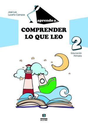 APRENDO A COMPRENDER LO QUE LEO 2 EDUCACION PRIMARIA