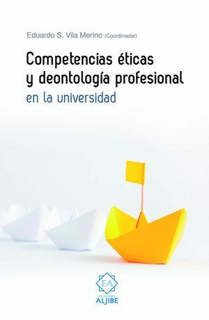 COMPETENCIAS ETICAS Y DEONTOLOGICA PROFESIONAL