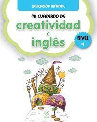 MI CUADERNO DE CREATIVIDAD E INGLÉS NIVEL 4