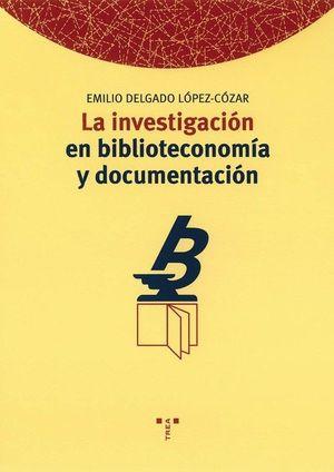 INVESTIGACION EN BIBLIOTECONOMIA Y DOCUMENTACION