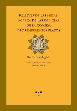 RELIEVES DE LAS MESAS, ACERCA DE LAS DELICIAS DE LA COMIDA Y LOS DIFERENTES PLAT