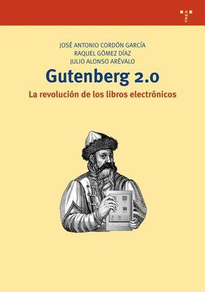 GUTENBERG 2.0. LA REVOLUCIÓN DE LOS LIBROS ELECTRÓNICOS