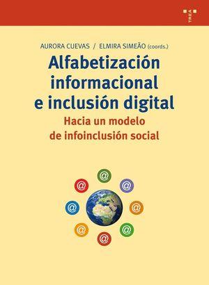 ALFABETIZACIÓN INFORMACIONAL E INCLUSIÓN DIGITAL: HACIA UN MODELO DE INFOINCLUSI