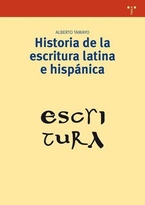 HISTORIA DE LA ESCRITURA LATINA E HISPÁNICA
