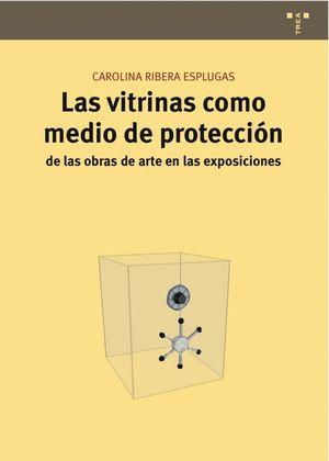 LAS VITRINAS COMO MEDIO DE PROTECCIÓN DE LAS OBRAS DE ARTE EN LAS EXPOSICIONES