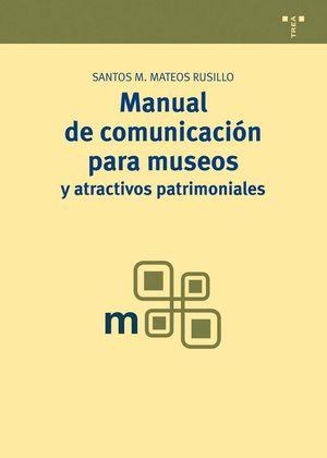 MANUAL DE COMUNICACIÓN PARA MUSEOS Y ATRACTIVOS PATRIMONIALES