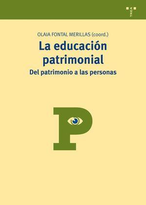 LA EDUCACIÓN PATRIMONIAL: DEL PATRIMONIO A LAS PERSONAS