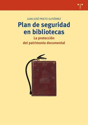 PLAN DE SEGURIDAD EN BIBLIOTECAS