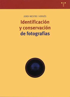 IDENTIFICACIÓN Y CONSERVACIÓN DE FOTOGRAFÍAS
