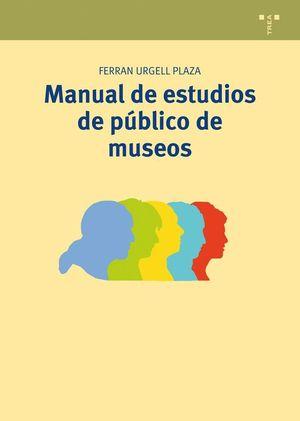 MANUAL DE ESTUDIOS DE PUBLICO DE MUSEOS