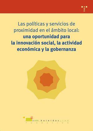 LAS POLITICAS Y SERVICIOS DE PROXIMIDAD EN EL AMBITO LOCAL: