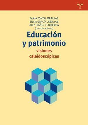 EDUCACION Y PATRIMONIO: VISIONES CALEIDOSCOPICAS