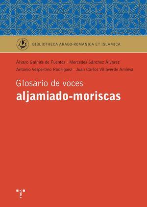 GLOSARIO DE VOCES ALJAMIADO-MORISCAS