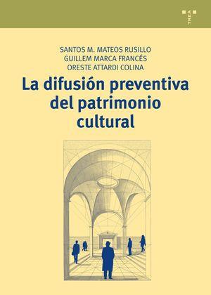 LA DIFUSIÓN PREVENTIVA DEL PATRIMONIO CULTURAL