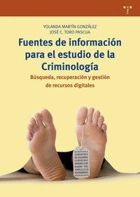 FUENTES DE INFORMACIÓN PARA EL ESTUDIO DE LA CRIMINOLOGÍA