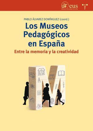 LOS MUSEOS PEDAGOGICOS EN ESPAÑA