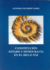 CONSTITUCION, ESTADO Y DEMOCRACIA EN EL SIGLO XXI
