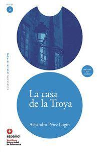 LA CASA DE LA TROYA, LEER EN ESPAÑOL, NIVEL 3