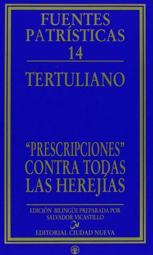 PRESCRIPCIONES CONTRA TODAS LAS HEREJÍAS