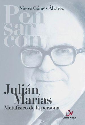 JULIAN MARIAS METAFISICO DE LA PERSONA
