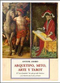 ARQUETIPO, MITO, ARTE Y TAROT