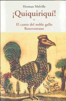 QUIQUIRIQUI O EL CANTO DEL NOBLE GALLO BENEVENTANO