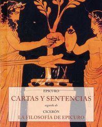CARTAS Y SENTENCIAS - LA FILOSOFIA DE EPICURO
