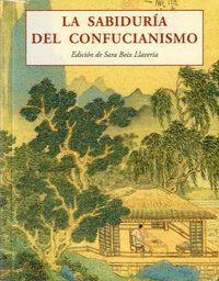 LA SABIDURIA DEL CONFUCIANISMO
