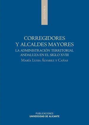 CORREGIDORES Y ALCALDES MAYORES