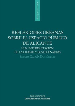 REFLEXIONES URBANAS SOBRE EL ESPACIO PÚBLICO DE ALICANTE
