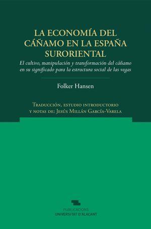 LA ECONOMIA DEL CAÑAMO EN LA ESPAÑA SURORIENTAL