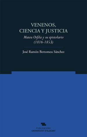 VENENOS, CIENCIA Y JUSTICIA.