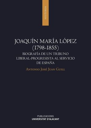 JOAQUÍN MARÍA LÓPEZ (1798-1855)