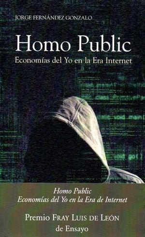 HOMO PUBLIC (PREMIO FRAY LUIS DE LEON DE ENSAYO)
