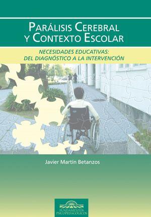 PARÁLISIS CEREBRAL Y CONTEXTO ESCOLAR